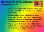 the privilege of confidential communication