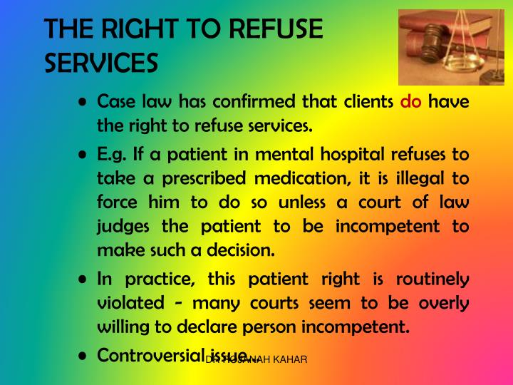THE RIGHT TO REFUSE SERVICES