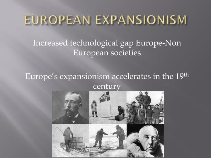 EUROPEAN EXPANSIONISM