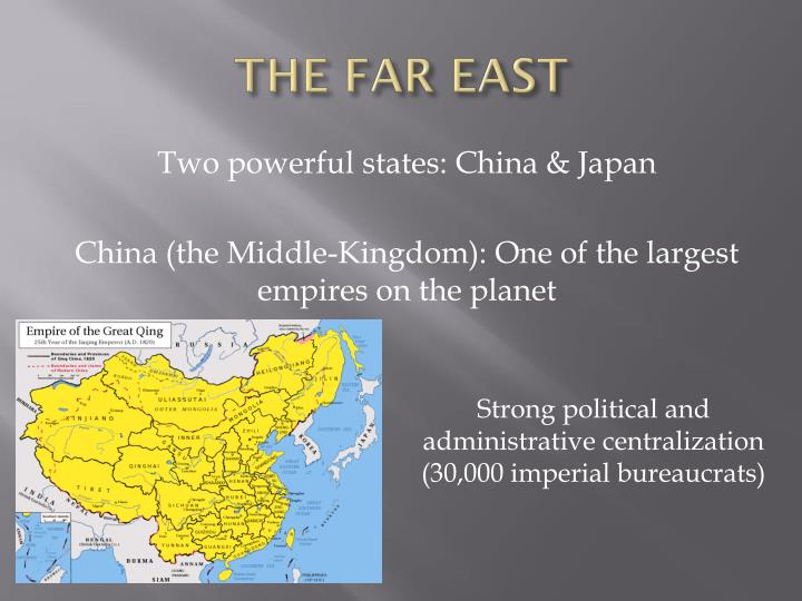 THE FAR EAST