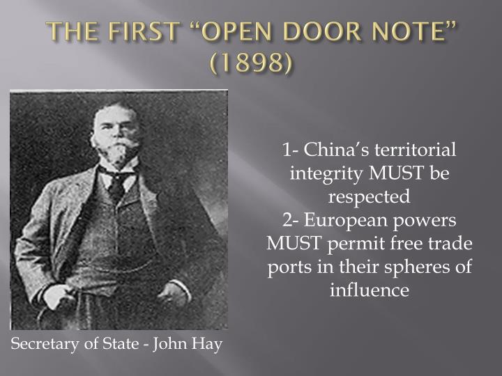 "THE FIRST ""OPEN DOOR NOTE"" (1898)"
