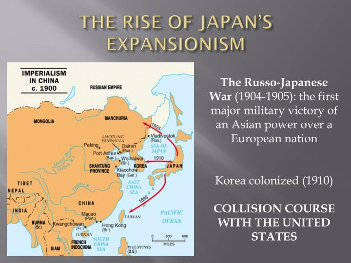 THE RISE OF JAPAN'S EXPANSIONISM
