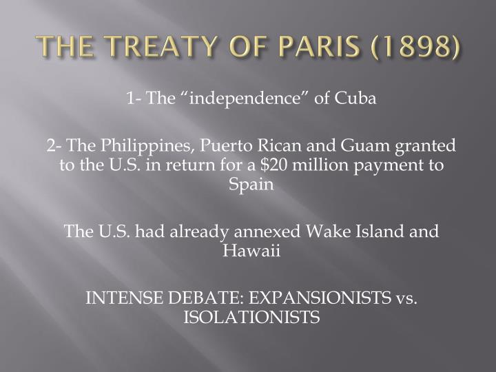 THE TREATY OF PARIS (1898)
