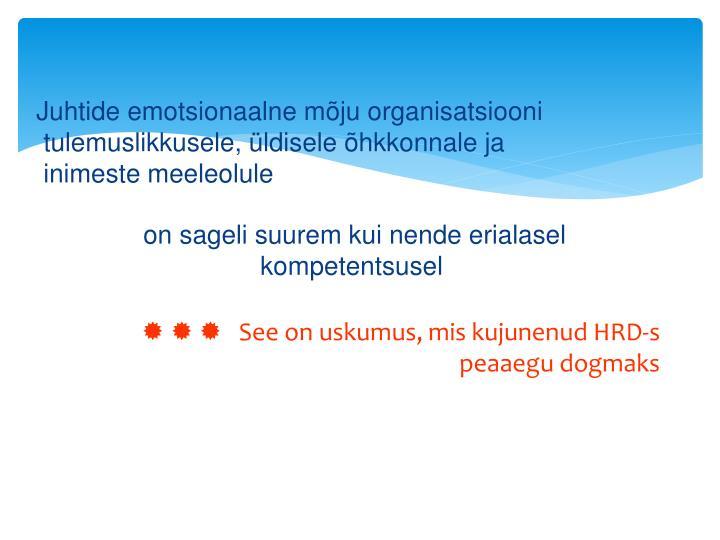Juhtide emotsionaalne mõju organisatsiooni
