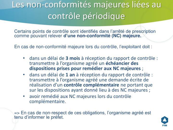 Les non-conformités majeures liées au contrôle périodique
