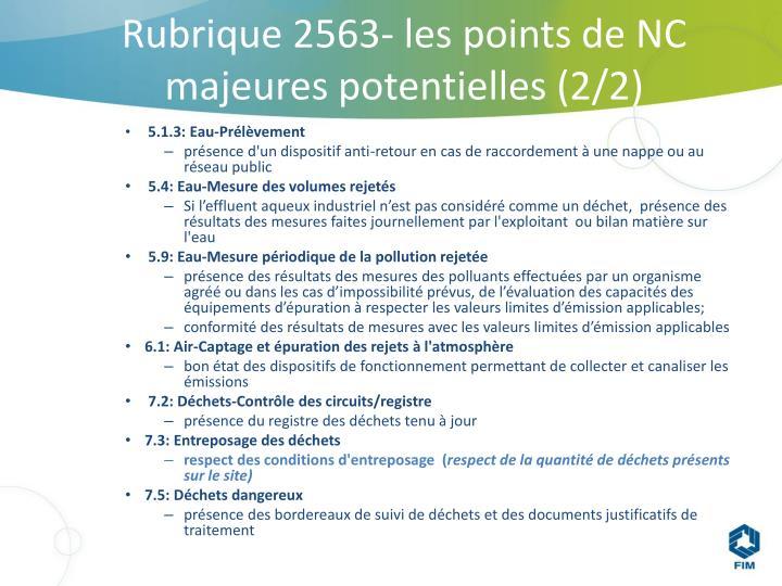 Rubrique 2563- les points de NC majeures