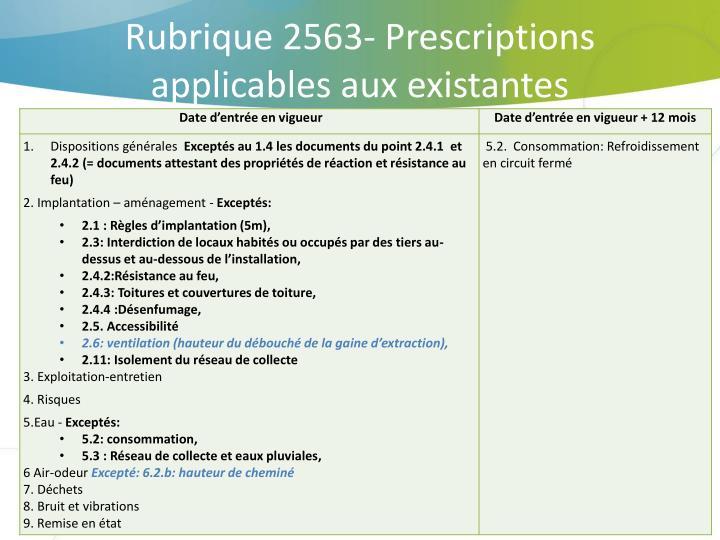 Rubrique 2563- Prescriptions applicables aux existantes