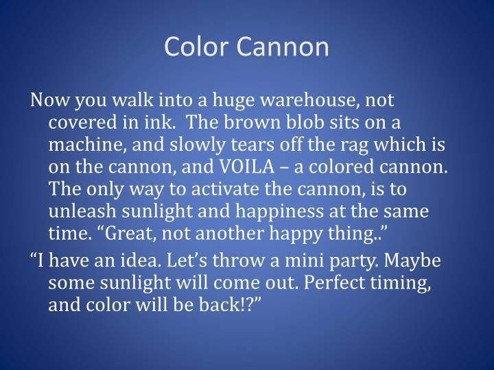 Color Cannon