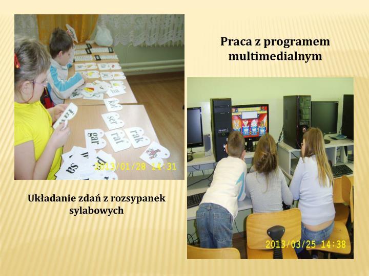 Praca z programem multimedialnym