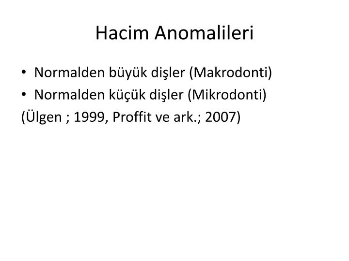 Hacim Anomalileri