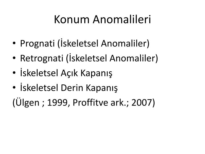 Konum Anomalileri