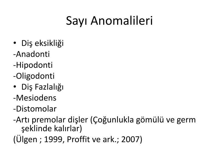 Sayı Anomalileri