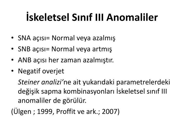 İskeletsel Sınıf III Anomaliler