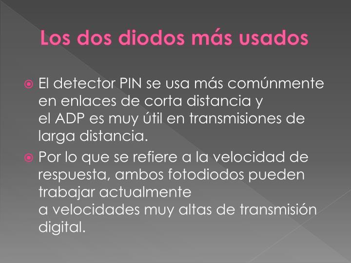Los dos diodos más usados