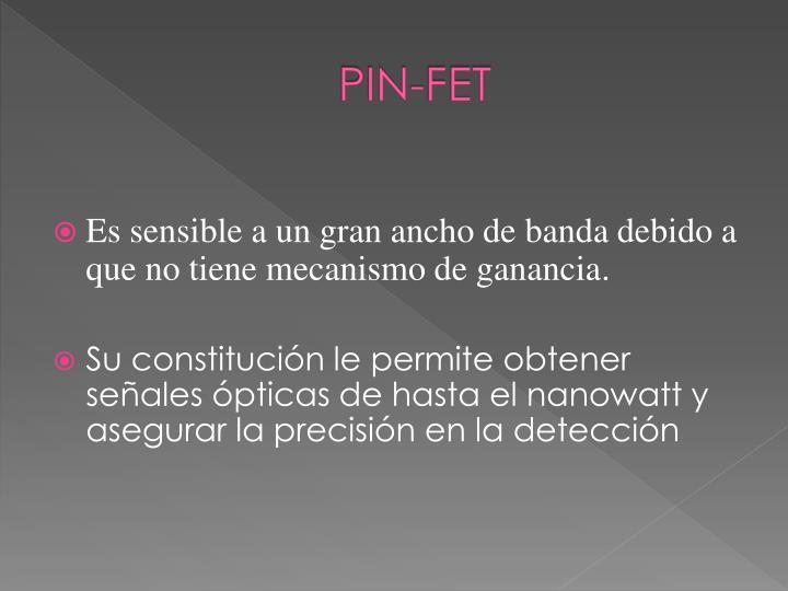PIN-FET