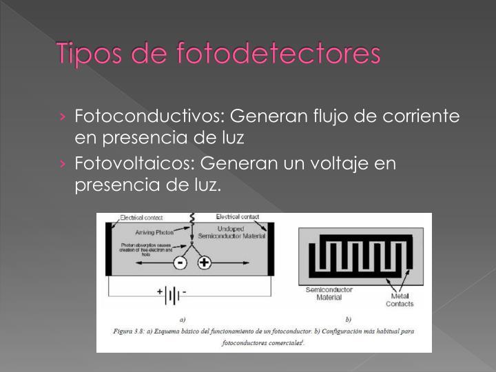 Tipos de fotodetectores