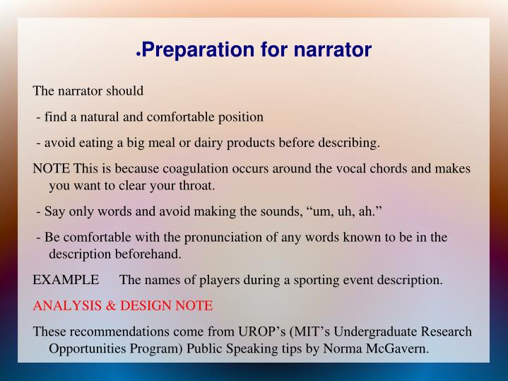 Preparation for narrator