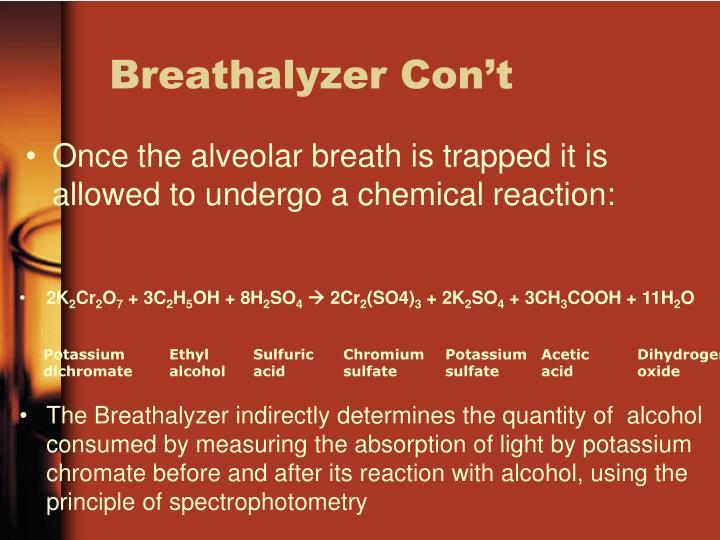 Breathalyzer Con't