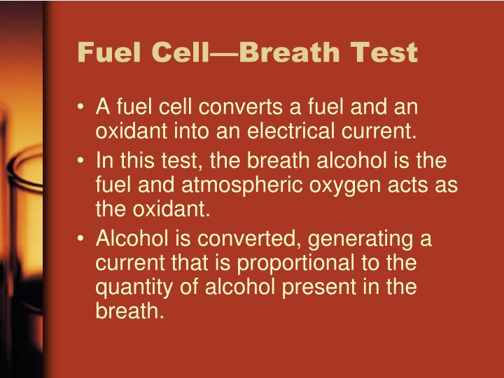 Fuel Cell—Breath Test