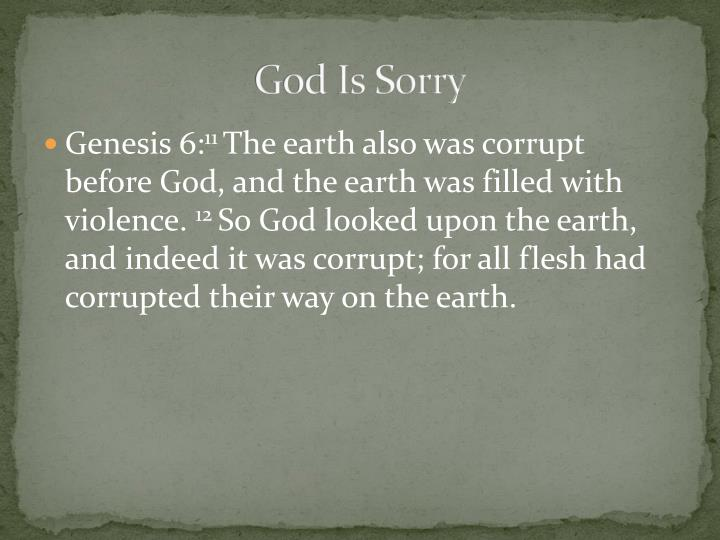 God Is Sorry