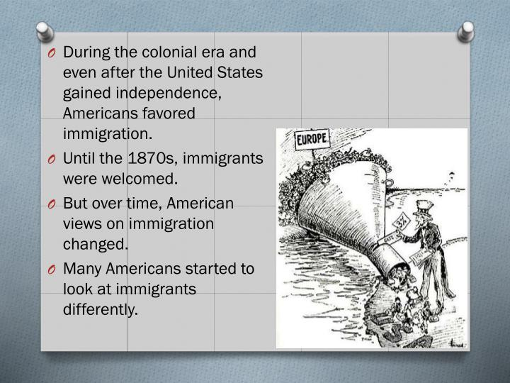 During the colonial era and even after the United States