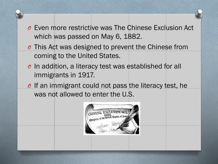 Even more restrictive was The Chinese