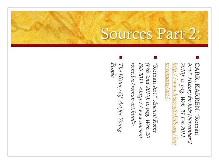 Sources Part 2: