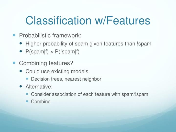 Classification w/Features