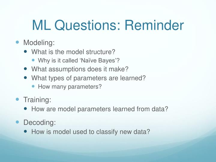 ML Questions: Reminder