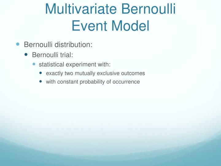 Multivariate Bernoulli