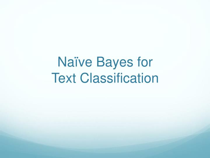 Naïve Bayes for
