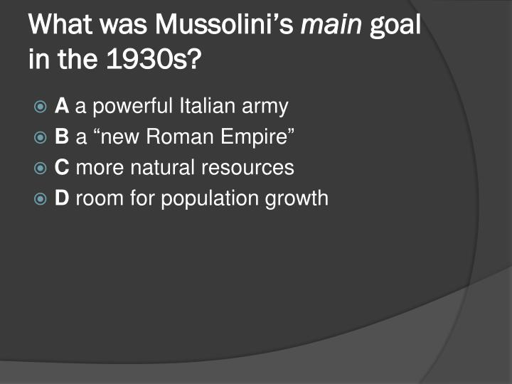 What was Mussolini's