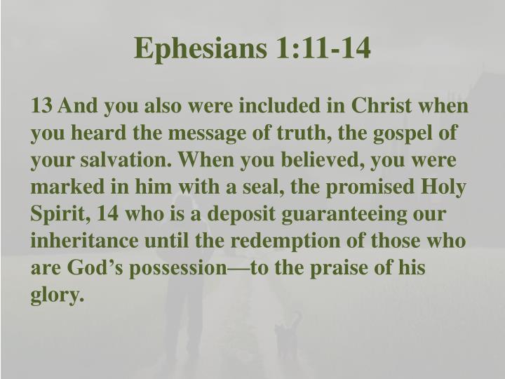 Ephesians 1:11-14