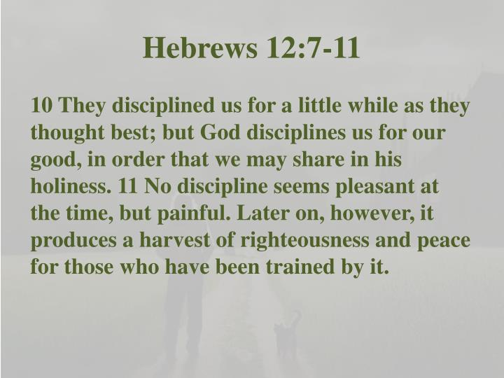 Hebrews 12:7-11