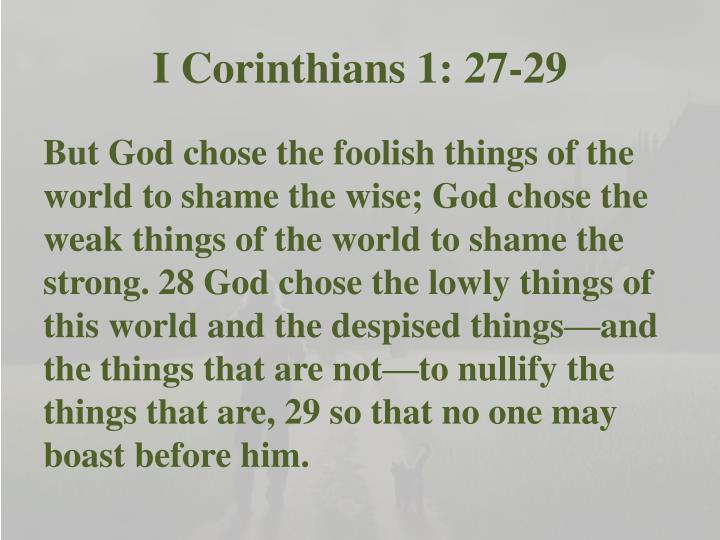 I Corinthians 1: 27-29