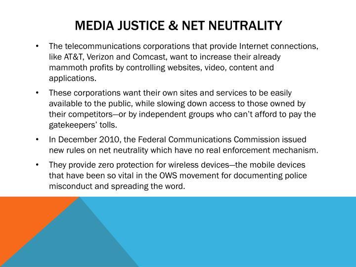 Media justice & Net neutrality