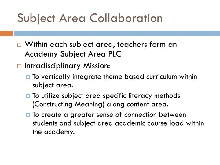 Subject Area Collaboration