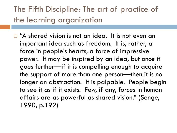 The Fifth Discipline: The art of practice of the learning organization
