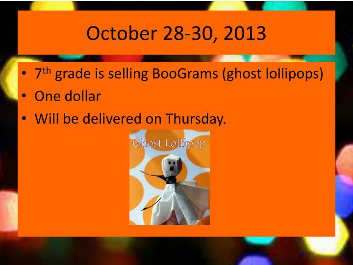 October 28-30, 2013