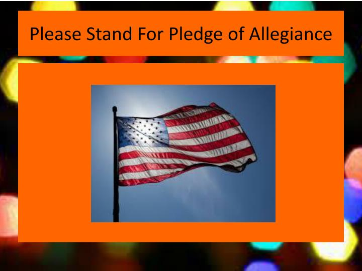 Please Stand For Pledge