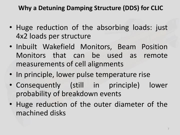 Why a Detuning Damping Structure (DDS) for CLIC