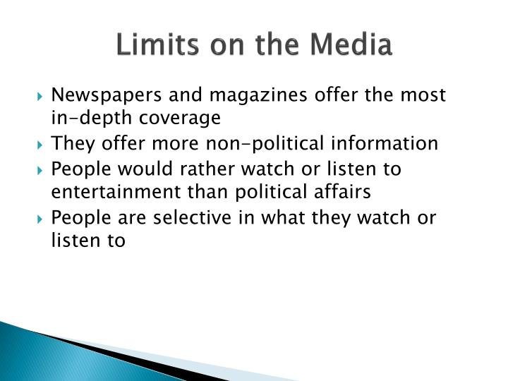 Limits on the Media