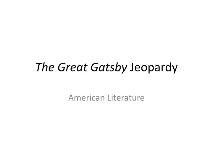A Literary Analysis Of The Symbolism In The Great Gatsby By F Scott