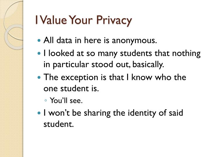 I Value Your Privacy