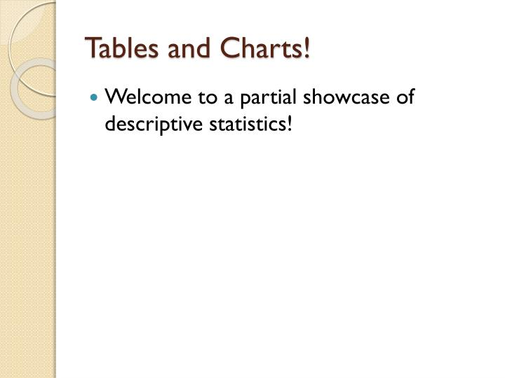Tables and Charts!