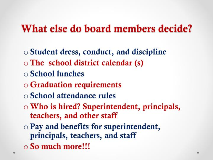 What else do board members decide?