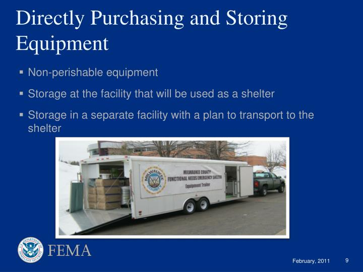 Directly Purchasing and Storing Equipment