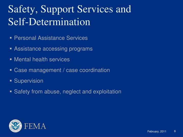 Safety, Support Services and Self-Determination