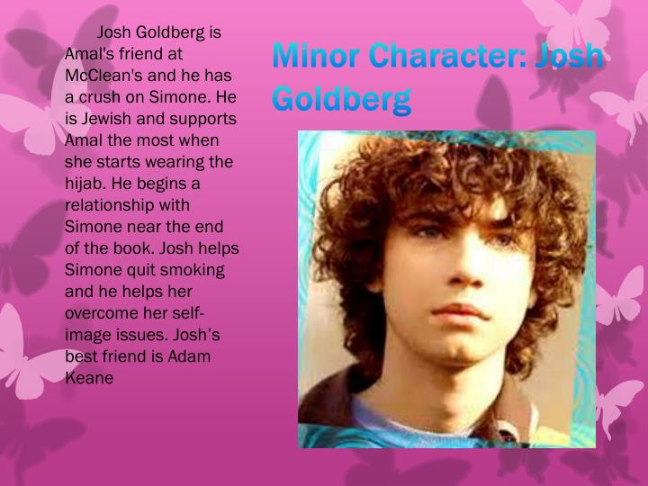 Minor Character: Josh Goldberg