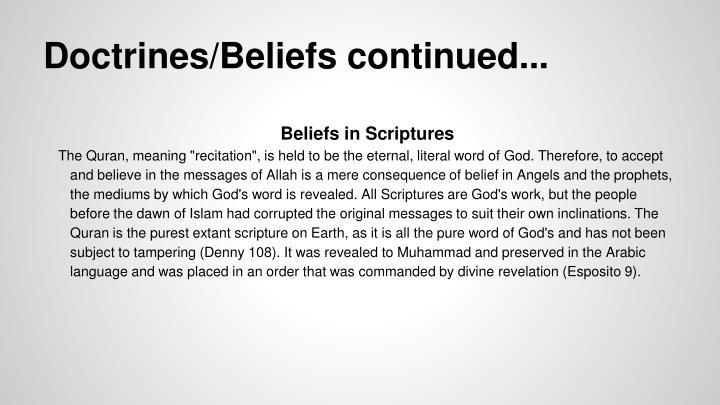 Doctrines/Beliefs continued...